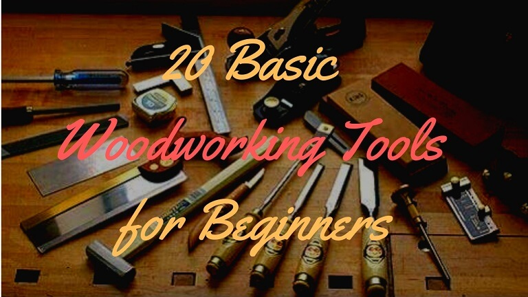 basic woodworking tools for beginners