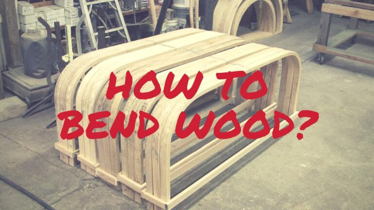 How to Bend Wood