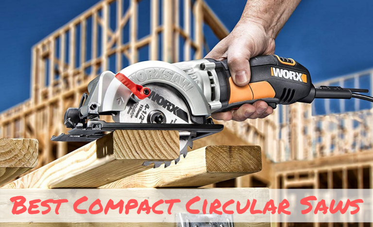 Best Compact and Mini Circular Saws