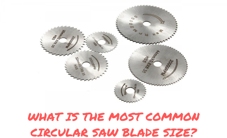 What is the most common circular blade size?